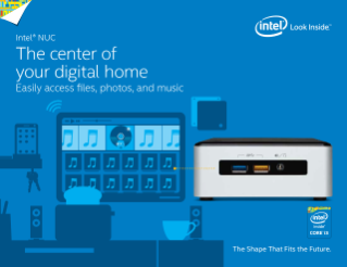 Intel® NUC: The Center of Your Digital Home